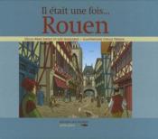 Rouen il était une fois...Rouen - Couverture - Format classique