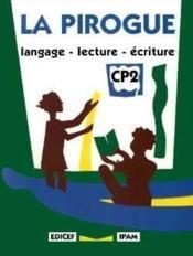La Pirogue Cp2 - Couverture - Format classique