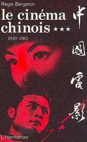 Le Cinema Chinois 1949-1983 - Intérieur - Format classique