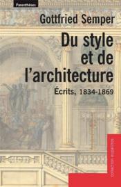 Du style et de l'architecture ; écrits 1834-1869 - Couverture - Format classique