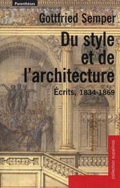 Du style et de l'architecture ; écrits 1834-1869 - Intérieur - Format classique