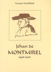 Jehan De Montmirel (1409-1479) - Couverture - Format classique