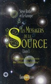 Les messagers de la source t.1 ; célébration d'une décennie des