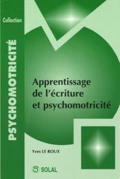 Apprentissage de l'écriture et psychomotricité - Couverture - Format classique