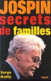 Jospin - Secrets De Familles - Couverture - Format classique