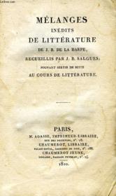 Melanges Inedits De Litterature De J.-B. De La Harpe, Pouvant Servir De Suite Au Cours De Litterature - Couverture - Format classique