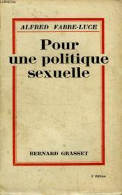 Pour Une Politique Sexuelle. - Couverture - Format classique