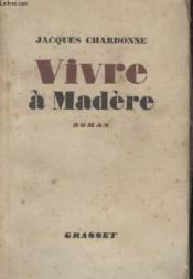 Vivre A Madere. - Couverture - Format classique