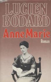 Anne Marie. - Couverture - Format classique