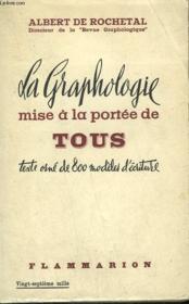 La Graphologie Mise A La Portee De Tous. - Couverture - Format classique