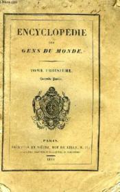 ENCYCLOPEDIE DES GENS DU MONDE, TOME III, 2de PARTIE - Couverture - Format classique