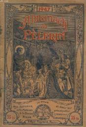 Almanach Du Pelerin 1947 - Couverture - Format classique