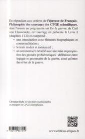 Clausewitz de la guerre, livre i, chapitres 1 a 8 : sur la nature de la guerre - texte et commentair - 4ème de couverture - Format classique