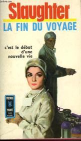 La Fin Du Voyage - Spencer Brade M.D - Couverture - Format classique