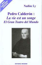 Pedro Calderon De La Barca ; La Vida Es Sueno ; El Gran Teatro Del Mundo - Intérieur - Format classique
