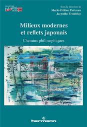 Milieux modernes et reflets japonais - chemins philosophiques - Couverture - Format classique