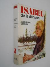 Isabel de la dérision / Mirande, Jacqueline / Réf: 25516 - Couverture - Format classique