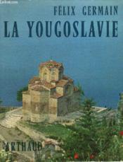 La Yougoslavie - Couverture - Format classique