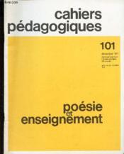 Cahiers Pedagogiques - N°101 - Dec 1971 / Poesie Et Enseignement. - Couverture - Format classique