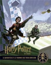 La collection Harry Potter au cinéma T.7 ; le quidditch et le tournoi des trois sorciers - Couverture - Format classique