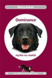 Dominance, mythe ou réalité - Couverture - Format classique