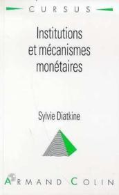 Institutions Et Mecanismes Monetaires - Couverture - Format classique