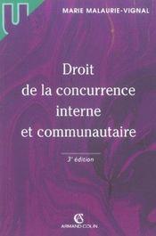 Droit de la concurrence interne et communautaire (3e édition) - Intérieur - Format classique