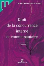 Droit de la concurrence interne et communautaire (3e édition) - Couverture - Format classique