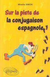 Sur La Piste De La Conjugaison Espagnole - Intérieur - Format classique