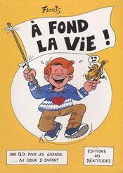 A Fond La Vie! - Couverture - Format classique
