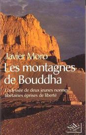 Les Montagnes De Bouddha L'Odyssee De Deux Jeunes Nonnes Tibetaines Eprises De Liberte - Intérieur - Format classique