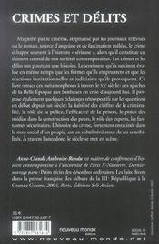 Crimes Et Delits ; Une Histoire De La Violence De La Belle Epoque A Nos Jours - 4ème de couverture - Format classique
