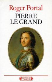 Pierre le Grand - Couverture - Format classique