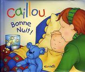 Caillou Decouvre ; Bonne Nuit - Intérieur - Format classique