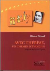 Avec Thérèse, un chemin d'évangile - Couverture - Format classique