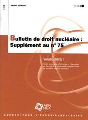 Bulletin de droit nucleaire n.75 ; supplement - Intérieur - Format classique
