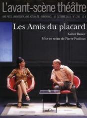 Revue L'Avant-Scene Theatre N.1290 ; Les Amis Du Placard - Couverture - Format classique