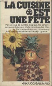 Collection Kinkajou N° 30. La Cuisine Est Une Fete. - Couverture - Format classique