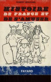 Histoire De France Et De S'Amuser. - Couverture - Format classique