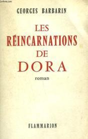 Les Reincarnations De Dora. - Couverture - Format classique
