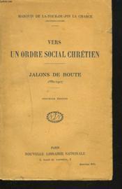 VERS UN ORDRE CHRETIEN. Jalons de route 1882-1907. - Couverture - Format classique
