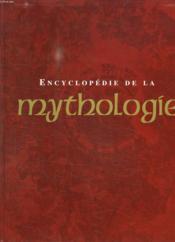 Encyclopedie de la mythologie - Couverture - Format classique