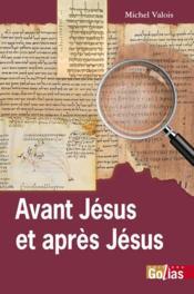 Avant Jésus et après Jésus - Couverture - Format classique