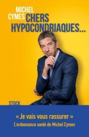 Chers hypocondriaques... - Couverture - Format classique