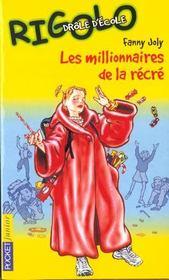 Rigolo t.8 ; millionnaire de la récré - Intérieur - Format classique
