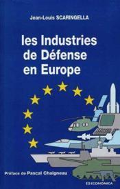 Les industries de defense en europe - Couverture - Format classique