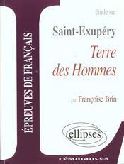 Terre des hommes d'Antoine de Saint-Exupéry - Intérieur - Format classique