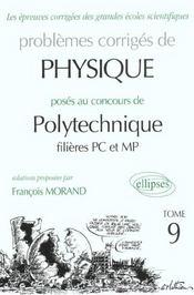 Problemes Corriges De Physique Polytechnique Tome 9 2000-2001 Filieres Pc Et Mp - Intérieur - Format classique