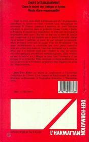 Chefs D'Etablissement ; Dans Le Secret Des Colleges Et Lycees ; Recits D'Une Responsabilite - 4ème de couverture - Format classique