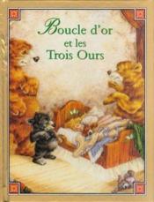 Boucle D'Or Et Les 3 Ours - Couverture - Format classique